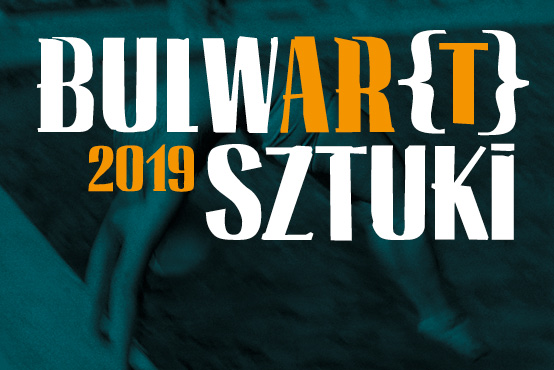 BULWAR[T] SZTUKI 2019 – MUST KNOW